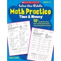 Scholastic Solve-the-Riddle Math Practice: Time & Money