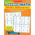 Scholastic Super Sudoku Math: Addition & Subtraction Facts
