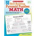 Scholastic 50 Skill-Building Pyramid Puzzles: Math (Grades 2–3)