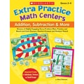 Scholastic Extra Practice Math Centers: Addition, Subtraction & More