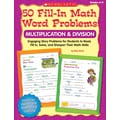 Scholastic 50 Fill-in Math Word Problems: Multiplication & Division, Grades 2–4