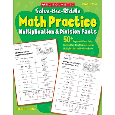 Scholastic Solve-the-Riddle Math Practice: Multiplication & Division Facts