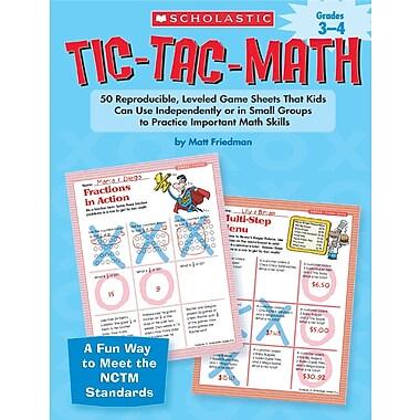 Scholastic Tic-Tac-Math: Grades 3–4