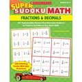 Scholastic Super Sudoku Math: Fractions & Decimals