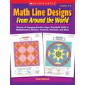 Scholastic Math Line Designs From Around the World Grades 4–6