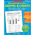 Scholastic Instant Math Practice: Graphs & Charts (Grades 4-6)