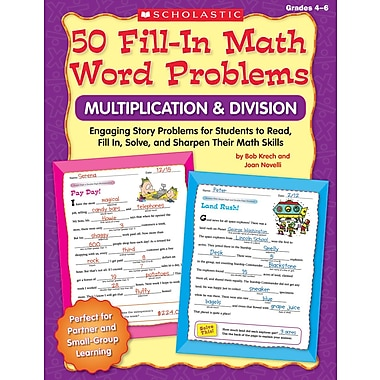 Scholastic 50 Fill-in Math Word Problems: Multiplication & Division, Grades 4–6