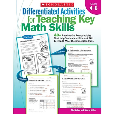 Scholastic Differentiated Activities for Teaching Key Math Skills: Grades 4–6