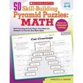 Scholastic 50 Skill-Building Pyramid Puzzles: Math (Grades 4–6)