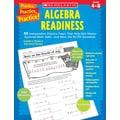 Scholastic Practice, Practice, Practice! Algebra Readiness