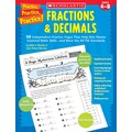 Scholastic Practice, Practice, Practice! Fractions & Decimals