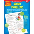 Scholastic Practice, Practice, Practice! Word Problems