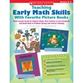 Scholastic Teaching Early Math Skills With Favorite Picture Books