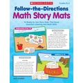 Scholastic Follow-the-Directions Math Story Mats