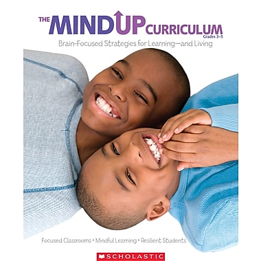 Scholastic The MindUP Curriculum: Grades 3-5