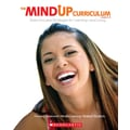 Scholastic The MindUP Curriculum: Grades 6–8