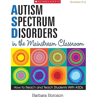 Scholastic Autism Spectrum Disorders in the Mainstream Classroom