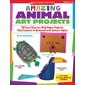 Scholastic Amazing Animal Art Projects