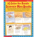 Scholastic 25 Solve-the-Riddle Science Mini-Books