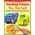 Scholastic Teaching Science: Yes, You Can!