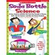 Scholastic Soda Bottle Science