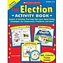 Scholastic The Election Activity Book