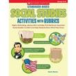 Scholastic Standards-Based Social Studies Activities with Rubrics