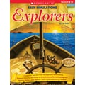 Scholastic Easy Simulations: Explorers