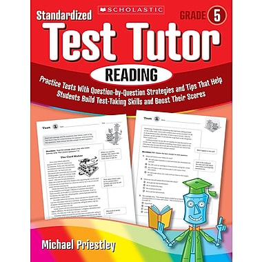 Scholastic Standardized Test Tutor: Reading: Grade 5