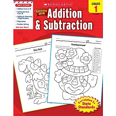 Scholastic Success with Addition & Subtraction (Grade 1)