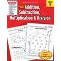 Scholastic Success with Addition, Subtraction, Multiplication & Division (Grade 5)