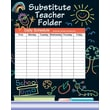 Instructional Fair Elementary Substitute Teacher Absent Folder, Grades K - 6