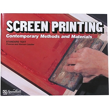 Speedball Art Products Speedball Screen Printing Textbook