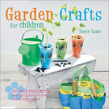 Ryland Peters & Small Cico Books, Garden Crafts For Children