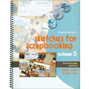Scrapbook Generation, Sketches For Scrapbooking Volume 5