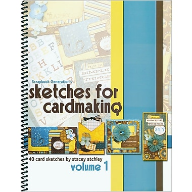 Scrapbook Generation, Sketches For Cardmaking Volume 1