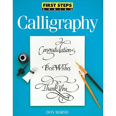 F&W Publications North Light Books, First Steps: Calligraphy