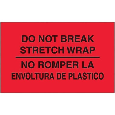 Tape Logic Do Not Break Stretch Wrap Shipping Label Bilingual, 3in. x 5in., 500/Roll