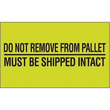 Tape Logic Do Not Remove From Pallet Shipping Label, 3in. x 5in., 500/Roll