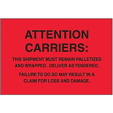 Tape Logic Must Remain Palletized Shipping Label, 4