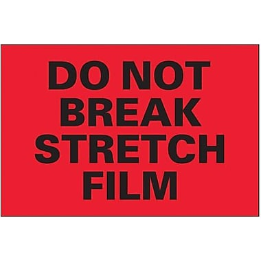 Tape Logic Do Not Break Stretch Film Shipping Label, 4in. x 6in., 500/Roll