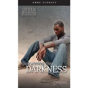 Saddleback Educational Publishing® Urban Underground Outrunning the Darkness; H. Tubman High Series