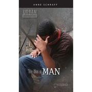 Saddleback Educational Publishing® Urban Underground To Be a Man; Harriet Tubman High School Series