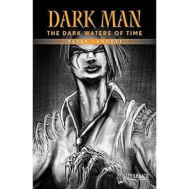 Saddleback Educational Publishing® The Dark Waters of Time (Orange Series); Grades 9-12
