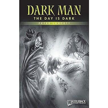 Saddleback Educational Publishing® The Day is Dark (Green Series); Grades 9-12