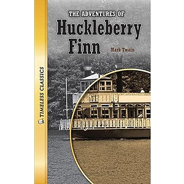Saddleback Educational Publishing® Timeless Classics; The Adventures of Huckleberry Finn, Grades9-12