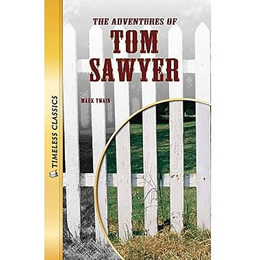 Saddleback Educational Publishing® Timeless Classics; The Adventures of Tom Sawyer, Grades 9-12