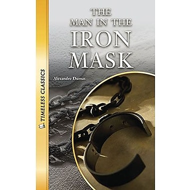 Saddleback Educational Publishing® Timeless Classics; The Man in the Iron Mask, Grades 9-12