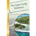 Saddleback Educational Publishing® Timeless Classics; The Swiss Family Robinson, Grades 9-12