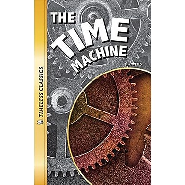 Saddleback Educational Publishing® Timeless Classics; The Time Machine, Grades 9-12